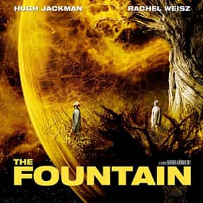 The Fountain is listed (or ranked) 11 on the list The Best Sci Fi Drama Movies, Ranked