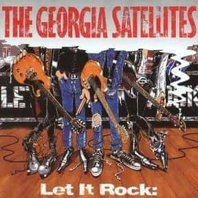The Georgia Satellites is listed (or ranked) 22 on the list The Best Southern Rock Bands of All Time