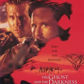 The Ghost and the Darkness is listed (or ranked) 17 on the list The Best Michael Douglas Movies