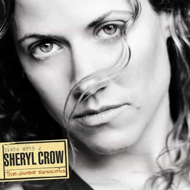 The Globe Sessions is listed (or ranked) 2 on the list The Best Sheryl Crow Albums of All Time