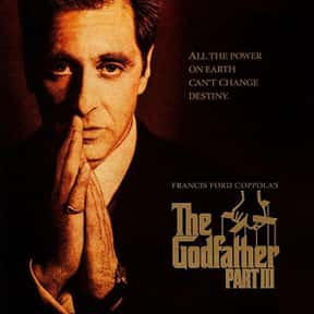 The Godfather Part III is listed (or ranked) 14 on the list The Best Al Pacino Movies