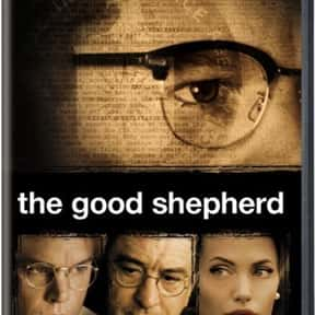 The Good Shepherd is listed (or ranked) 24 on the list The Greatest Movies About CIA Agents & Operatives