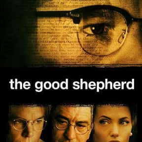 The Good Shepherd is listed (or ranked) 8 on the list The Best Movies About Surveillance and Hidden Cameras