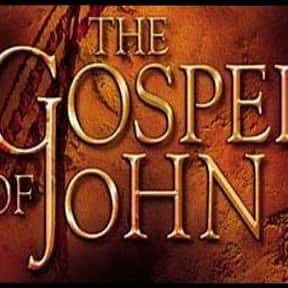 The Gospel of John is listed (or ranked) 12 on the list The Greatest Movies About Jesus Christ, Ranked
