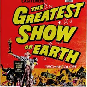 The Greatest Show on Earth is listed (or ranked) 11 on the list The Worst Best Picture-Winning Films