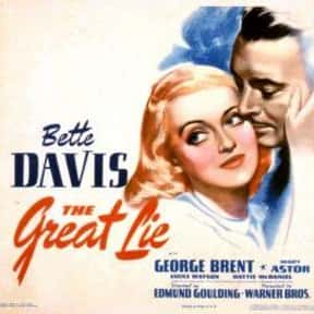 The Great Lie is listed (or ranked) 14 on the list The Best Bette Davis Movies