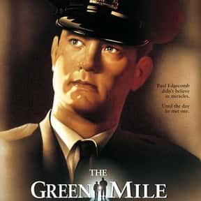 The Green Mile is listed (or ranked) 1 on the list The Top Tearjerker Movies That Make Men Cry