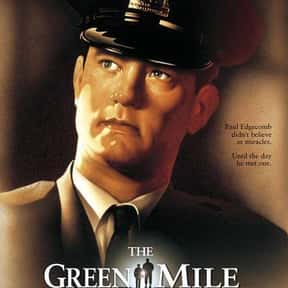 The Green Mile is listed (or ranked) 16 on the list The Best Movies You Never Want to Watch Again