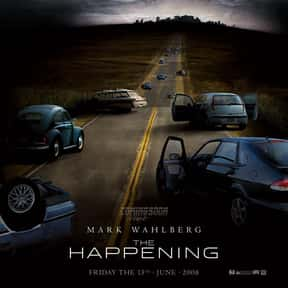 The Happening is listed (or ranked) 24 on the list The Best Movies About Disease Outbreaks