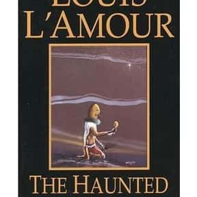 The Haunted Mesa is listed (or ranked) 2 on the list Louis L'Amour Books List