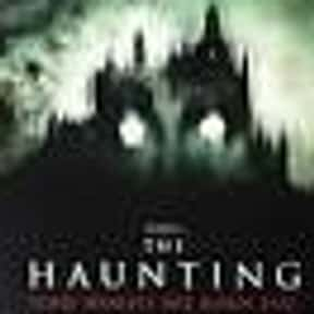 The Haunting is listed (or ranked) 25 on the list The Best Horror Movie Remakes
