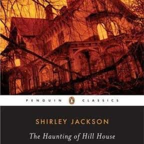 The Haunting of Hill House is listed (or ranked) 11 on the list The Scariest Novels of All Time