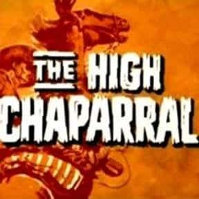 The High Chaparral is listed (or ranked) 12 on the list The Best Western TV Shows