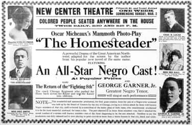 Micheaux's 'The Homesteader' (1919) Is Thought To Be The First Feature Film Produced And Directed By An African American