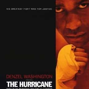 The Hurricane is listed (or ranked) 16 on the list The Best Denzel Washington Movies
