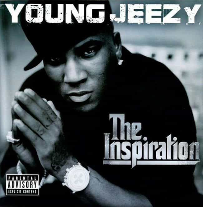 The Inspiration is listed (or ranked) 3 on the list The Best Young Jeezy Albums List