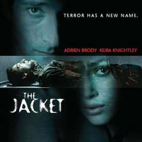 The Jacket is listed (or ranked) 20 on the list 25+ Great Movies About Life After a Nervous Breakdown