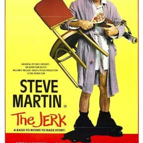 The Jerk is listed (or ranked) 10 on the list The Best Campy Comedy Movies, Ranked