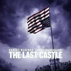 The Last Castle is listed (or ranked) 18 on the list The Greatest Prison Shows & Movies of All Time