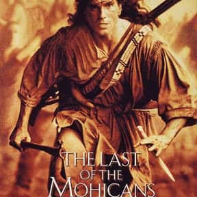 The Last of the Mohicans is listed (or ranked) 22 on the list The Best Adventure Movies