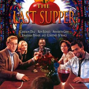 The Last Supper is listed (or ranked) 23 on the list The Best Cameron Diaz Movies