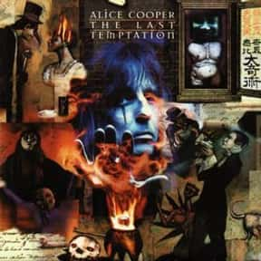 The Last Temptation is listed (or ranked) 12 on the list The Best Alice Cooper Albums of All Time