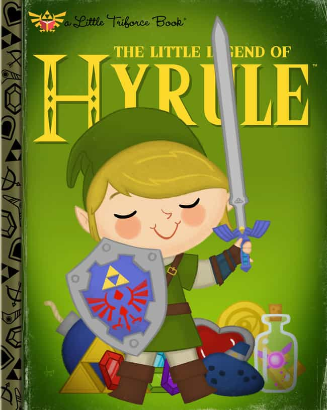 The Legend of Zelda is listed (or ranked) 2 on the list 18 Video Games Turned Into Adorable Children's Book Covers