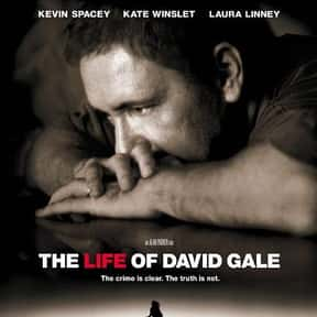 The Life of David Gale is listed (or ranked) 10 on the list The Best Kate Winslet Movies