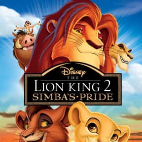 The Lion King II: Simba's Prid is listed (or ranked) 20 on the list The Best '90s Cartoon Movies