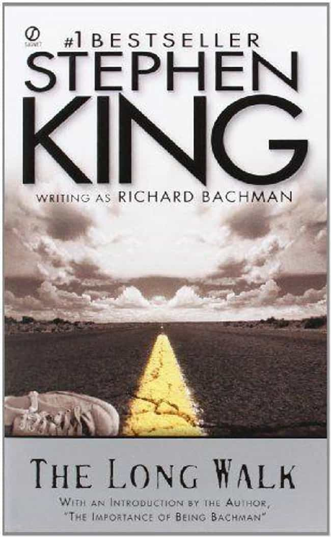 The Long Walk is listed (or ranked) 1 on the list What Stephen King Book Adaptation Do You Want To See Next?