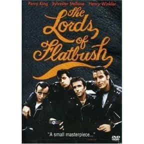 The Lords of Flatbush is listed (or ranked) 16 on the list The Best Teen Movies ofthe 1970s