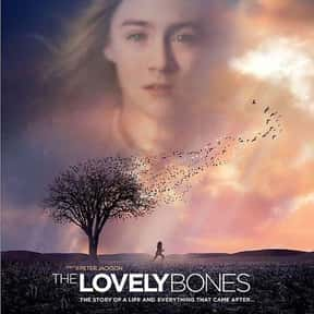 The Lovely Bones is listed (or ranked) 15 on the list The Most Utterly Depressing Movies Ever Made