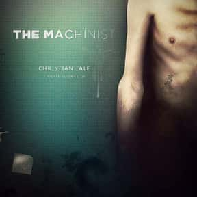 The Machinist is listed (or ranked) 11 on the list Great Movies About People Going Through Life Solo