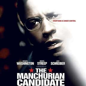 The Manchurian Candidate is listed (or ranked) 25 on the list The Best Denzel Washington Movies