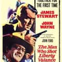 The Man Who Shot Liberty Valan... is listed (or ranked) 8 on the list The Best John Wayne Movies of All Time, Ranked