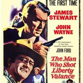 The Man Who Shot Liberty Valan is listed (or ranked) 5 on the list The Best Western Movies Ever Made