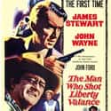 The Man Who Shot Liberty Valan... is listed (or ranked) 12 on the list The Best Western Movies Ever Made