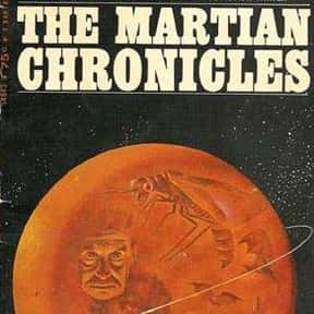The Martian Chronicles is listed (or ranked) 9 on the list The Greatest Science Fiction Novels of All Time