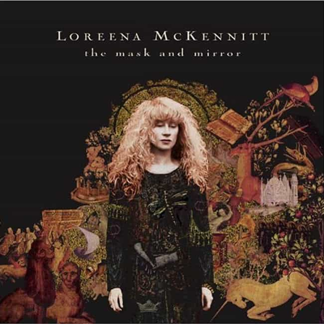 The Mask and Mirror is listed (or ranked) 2 on the list The Best Loreena McKennitt Albums of All Time