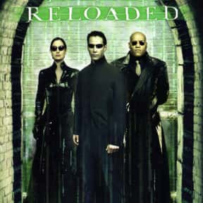 The Matrix Reloaded is listed (or ranked) 10 on the list The Best Keanu Reeves Movies