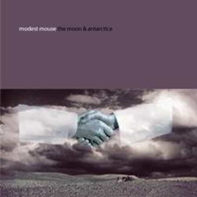 The Moon & Antarctica is listed (or ranked) 2 on the list The Best Modest Mouse Albums List