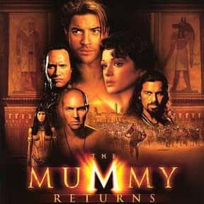 The Mummy Returns is listed (or ranked) 19 on the list The 25+ Best Dwayne Johnson Movies, Ranked