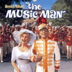The Music Man is listed (or ranked) 11 on the list The Most Rewatchable Movie Musicals