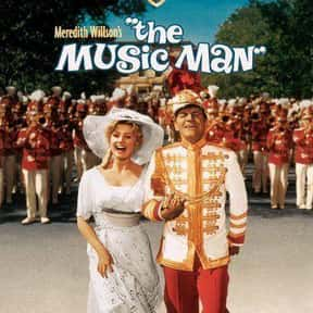 The Music Man is listed (or ranked) 23 on the list The Greatest Classic Films the Whole Family Will Love
