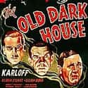 The Old Dark House is listed (or ranked) 29 on the list The Best Old Horror Movies