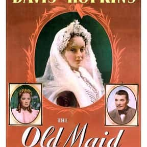 The Old Maid is listed (or ranked) 12 on the list The Best Bette Davis Movies