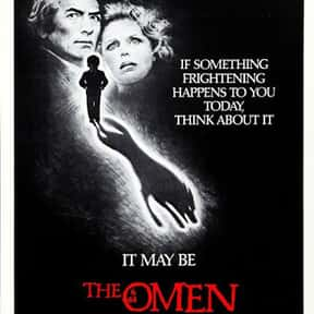 The Omen is listed (or ranked) 11 on the list The Best Horror Movies Of All Time