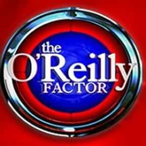 The O'Reilly Factor is listed (or ranked) 16 on the list The Best Talk Shows of the 2000s