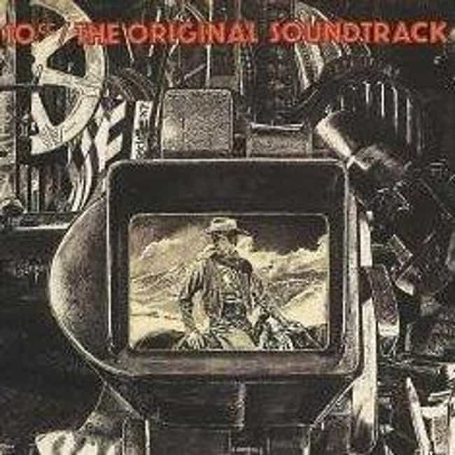 The Original Soundtrack ... is listed (or ranked) 1 on the list The Best 10cc Albums of All Time