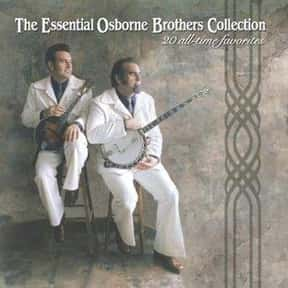The Osborne Brothers is listed (or ranked) 16 on the list The Best Musical Artists From Kentucky